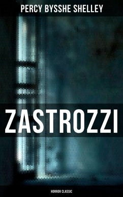 Zastrozzi (Horror Classic) (eBook, ePUB)
