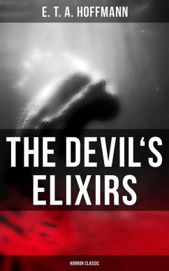 The Devil´s Elixirs (Horror Classic) (eBook, ePUB)