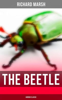 The Beetle (Horror Classic) (eBook, ePUB)
