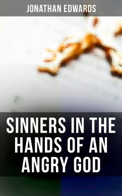 Sinners in the Hands of an Angry God (eBook, ePUB)