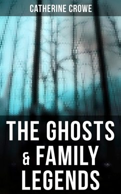 The Ghosts & Family Legends (eBook, ePUB)