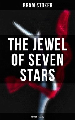 The Jewel of Seven Stars (Horror Classic) (eBook, ePUB)