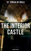 The Interior Castle (Complete Edition) (eBook, ePUB)