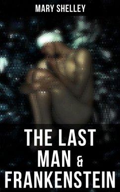 The Last Man & Frankenstein (eBook, ePUB)