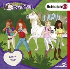 Schleich - Horse Club - Falsche Wege, 1 Audio-CD