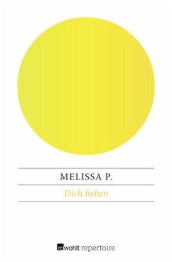 Dich lieben - P., Melissa