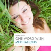 One-Word-Wish Meditations
