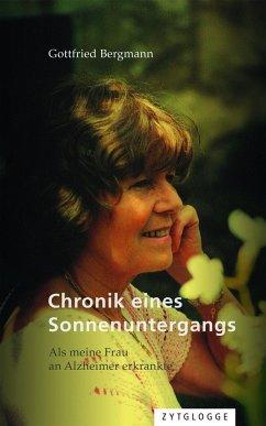 Chronik eines Sonnenuntergangs - Bergmann, Gottfried