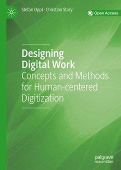 Designing Digital Work - Oppl, Stefan; Stary, Christian