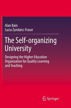 The Self-organizing University - Bain, Alan; Zundans-Fraser, Lucia