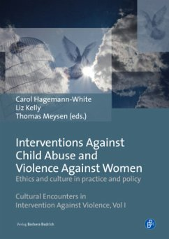 Interventions Against Child Abuse and Violence A - Ethics and culture in practice and policy - Hagemann-White, Carol;Kelly, Liz;Meysen, Thomas