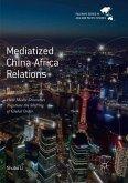 Mediatized China-Africa Relations