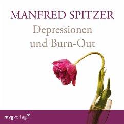 Depressionen und Burn-Out, 1 Audio-CD - Spitzer, Manfred