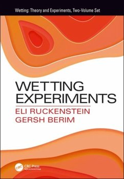 Wetting Experiments - Ruckenstein, Eli (State University of New York, Buffalo, USA); Berim, Gersh (State University of New York, Buffalo, USA)