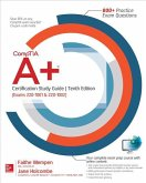 CompTIA A+ Certification Study Guide, Tenth Edition (Exams 220-1001 & 220-1002)