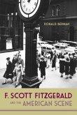F. Scott Fitzgerald and the American Scene