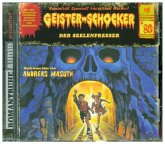 Der Seelenfresser / Geister-Schocker Bd.81 (Audio-CD)