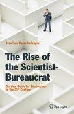 The Rise of the Scientist-Bureaucrat