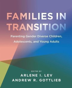 Families in Transition: Parenting Gender Diverse Children, Adolescents, and Young Adults