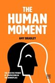 The Human Moment