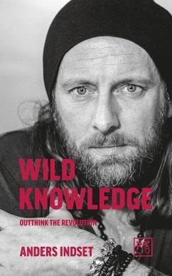 Wild Knowledge - Indset, Anders