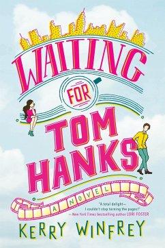 Waiting for Tom Hanks - Winfrey, Kerry