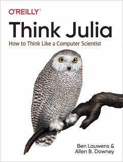 Think Julia - Lauwens, Ben; Downey, Allen B