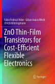 ZnO Thin-Film Transistors for Cost-Efficient Flexible Electronics