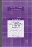 Toward a Cosmopolitan Ethics of Mobility