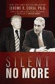 Silent No More: How I Became a Political Prisoner of Mueller's Witch Hunt