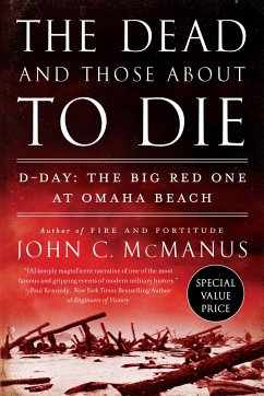 The Dead And Those About To Die - McManus, John C.