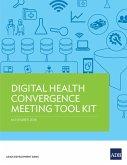 Digital Health Convergence Meeting Tool Kit (eBook, ePUB)