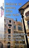 Mallorca ist anders - Ibiza erst recht (eBook, ePUB)