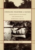 Stringing Together a Nation (eBook, PDF)