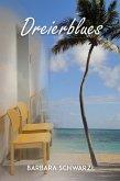 Dreierblues (eBook, ePUB)