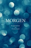 MORGEN (eBook, ePUB)