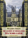 The Vicomte of Bragelonne: Ten Years Later (eBook, ePUB)