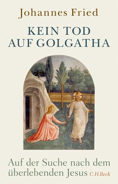 Kein Tod auf Golgatha (eBook, ePUB) - Fried, Johannes