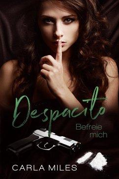 Despacito (eBook, ePUB) - Miles, Carla
