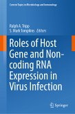 Roles of Host Gene and Non-coding RNA Expression in Virus Infection (eBook, PDF)