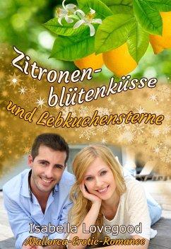 Zitronenblütenküsse und Lebkuchensterne (eBook, ePUB) - Lovegood, Isabella