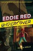 Eddie Red Undercover: Doom at Grant's Tomb (eBook, ePUB)
