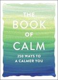 The Book of Calm (eBook, ePUB)