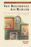 Von Beethoven bis Mahler (eBook, PDF)