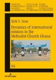 Dynamics of international mission in the Methodist Church Ghana (eBook, PDF)