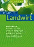 Agrarwirtschaft Grundstufe Landwirt (eBook, PDF)