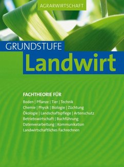 Agrarwirtschaft Grundstufe Landwirt (eBook, PDF) - Breker, Johannes; Lochner, Horst