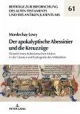 Der apokalyptische Abessinier und die Kreuzzuege (eBook, ePUB)