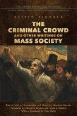 The Criminal Crowd and Other Writings on Mass Society (eBook, PDF)
