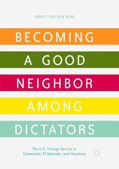 Becoming a Good Neighbor among Dictators - van den Berk, Jorrit